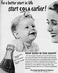 For A Better Start in Life Start Cola Earlier (stevesobczuk) Tags: