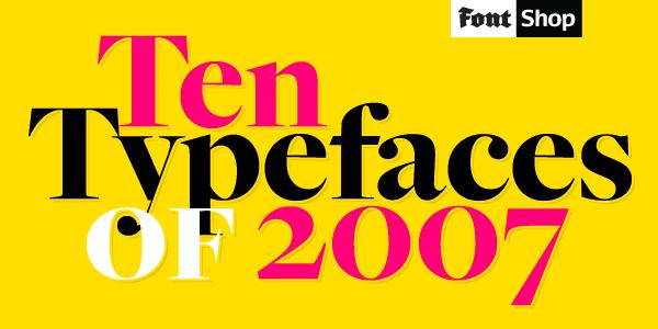 Typefaces of 2007