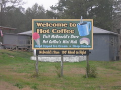 Welcome to Hot Coffee (jimmywayne) Tags: sign rural mississippi community welcome citylimit hotcoffee covingtoncounty