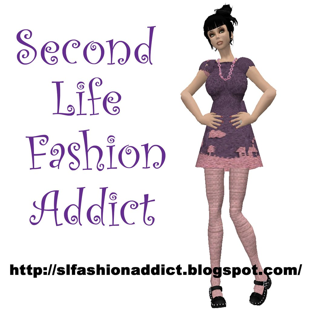 Second Life® Fashion Addict