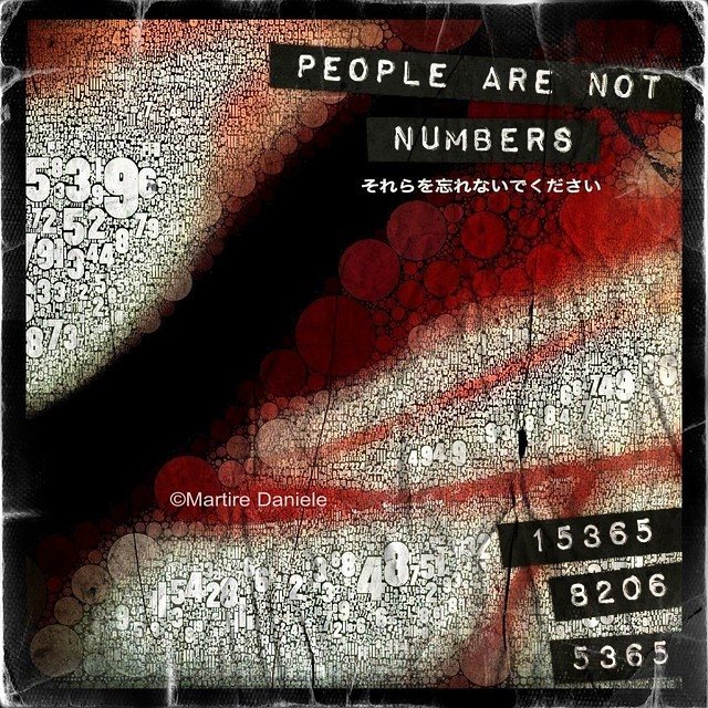 People are not Numbers #prayforjapan #iphoneography