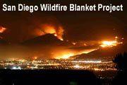 San Diego Wild Fire Blankets