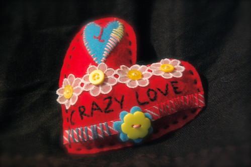 """""""crazy love"""" felt heart"""
