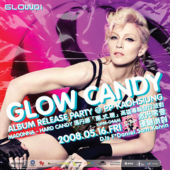 20080516_Glow01_Poster1 (#LUC!EN) Tags: flyer candy madonna hard glow01