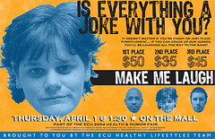 Make Me Laugh poster (archangel) Tags: poster graphicdesign ecu eastcarolinauniversity mydesign litwin mikelitwin archangel
