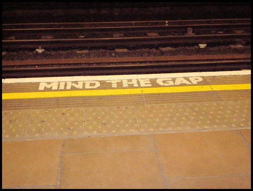 """Mind the gap"""