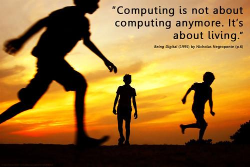 Computing is life