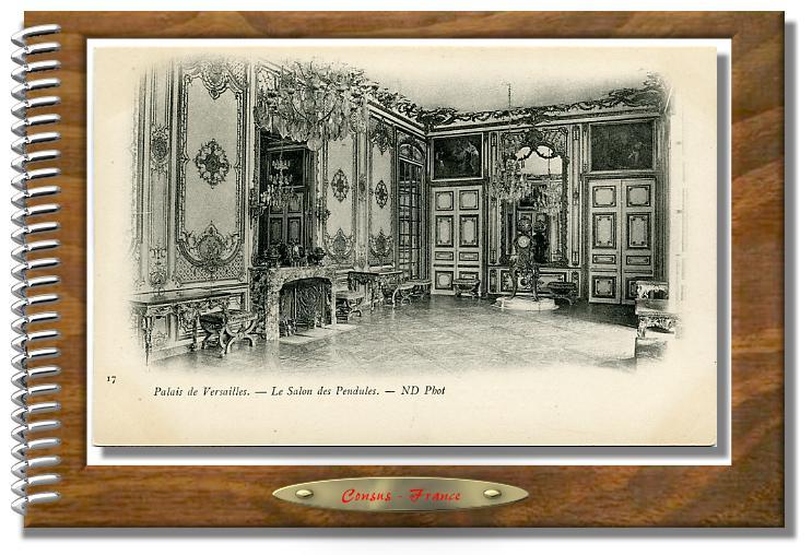 17  Palais de VERSAILLES - Le Salon des Pendules