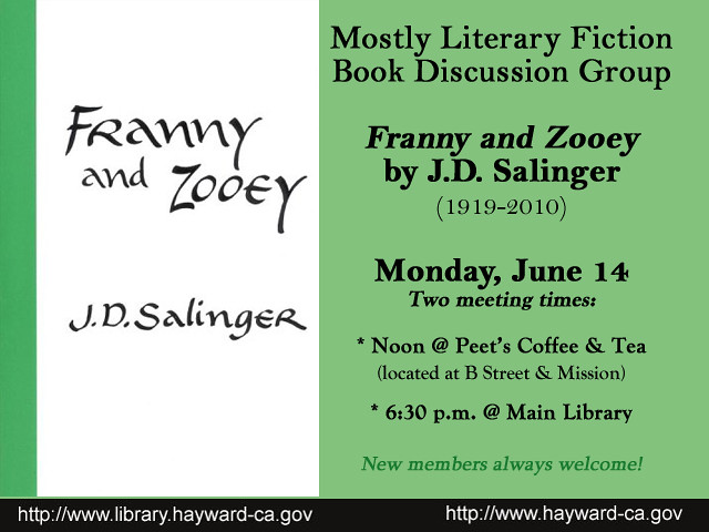 Mostly Literary Fiction Book Group Franny and Zooey - June 14 by Hayward Public Library