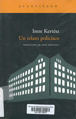 Imre Kertész, Un Relato Policiaco