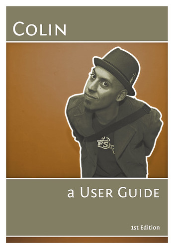 Colin, a User Guide book cover ©Colin Fahrion all rights reserved