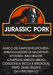 JURASSIC pork (opium.invatican) Tags: grillo demente mastella mastellamobile