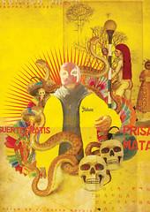 La suerte del Mundo (laprisamata) Tags: colors yellow poster de mexico design los snake dia colores mexican amarillo muertos diseño mata mundo lucha libre cartel calavera serpiente suerte prisa mestizaje fihgt laprisamata