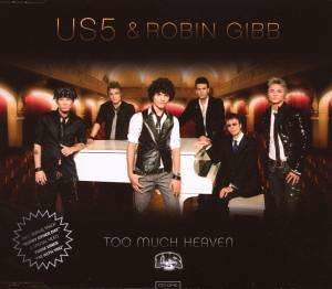 Us5 & Robin Gibb - Too Much Heaven (7)