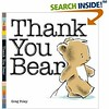 Thank You Bear, by Greg Foley