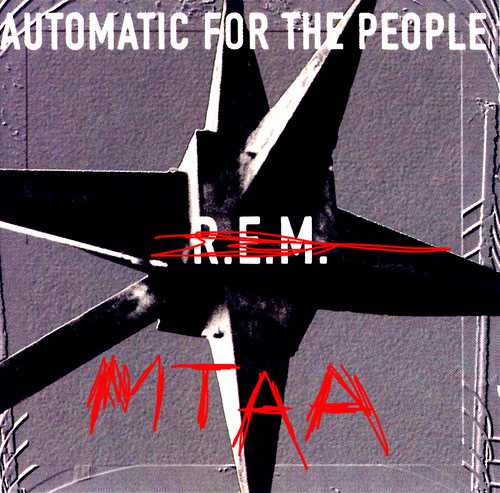 automatic for the people ( ) - mtaa
