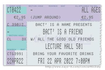 bact' is a friend 2022 ticket