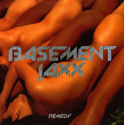 basement jaxx | remedy