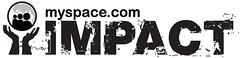MySpace IMPACT