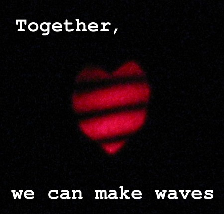Geeky Valentine: Together, we can make waves!