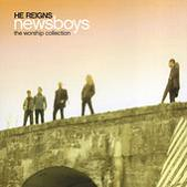 Newsboys - He Reigns: The Worship Collection (2005)