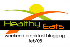 Weekend Breakfast Blogging - Healthy Eats