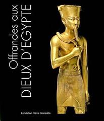 Offrandes aux Dieux d'Egypte (Arie van Tilborg) Tags: suisse archaeological finds ancientegypt themetropolitanmuseumofart martigny fondationpierregianadda arievantilborg marshahill offrandesauxdieuxd'egypte