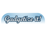 Gadgetize it!