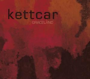 Kettcar - Graceland