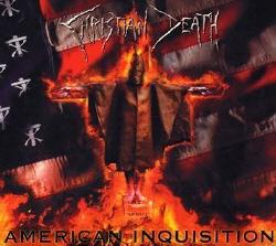CHRISTIAN DEATH: American Inquisition (Season of Mist  2007)