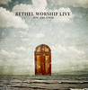 Bethel Worship Live - You Are Good