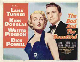 The Bad And The Beautiful (1952) lobby card (starring Kirk Douglas and Lana Turner)