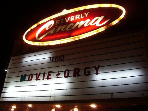 The Movie Orgy at New Beveryly