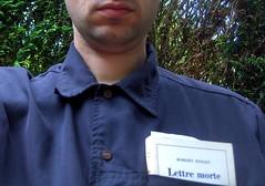 Lettre morte, suivi de La manivelle, Tours, 31 mai 2008