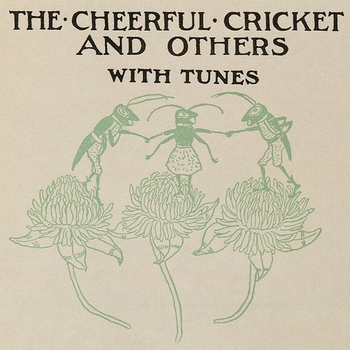 The Cheerful Cricket (LoC)