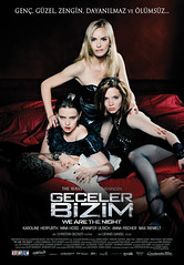 Geceler Bizim - Wir Sind Die Nacht - We Are The Night (2011)