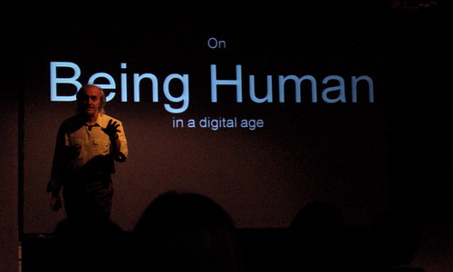 CHI2008 - Bill Buxton on Being Human in  a Digital Age
