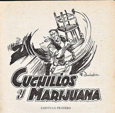 cuchillos y marihuana 2