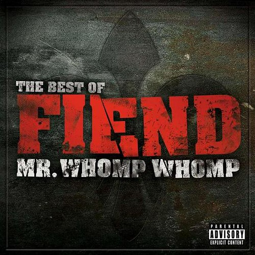 FIEND the best of mr whomp whomp
