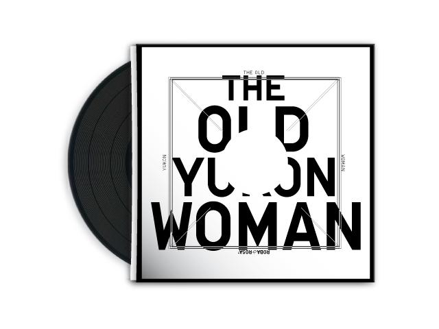Roba & Rosa «The old Yukon woman»