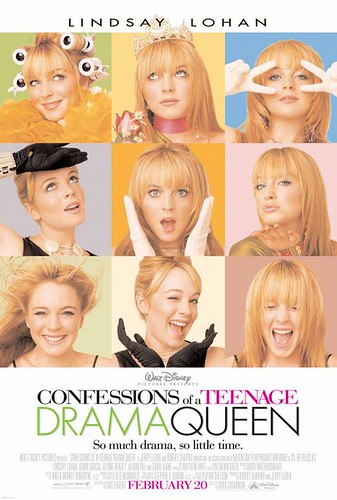 Confessions of a Teenage Drama Queen movie poster, 2004 starring Lindsay Lohan and wasn't this written by Saturday Night Live's Tina Fey?