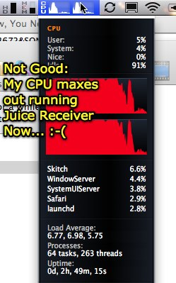 Juice Receiver maxing out my Macbook CPU