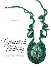 I gioielli di Patrizia (patty macramè) Tags: macramè macramèmargarete tutorial margaretenspitze gioielliinmargarete bijoux jeverly