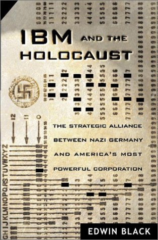 Edwin Black's IBM and the Holocaust