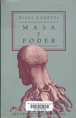 Elias Canetti, Masa y Poder