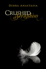 May 17th 2011 by Omnific Publishing       Crushed Seraphim by Debra Anastasia
