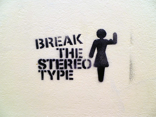 Break the Stereo Type