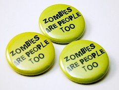 Zombies Are People Too buttons (jnhkrawczyk) Tags: green halloween shop pin zombie badge brains button etsy corpse zombies pinback barrelofmonkeys livingdead sillymonkey reanimated theyrecomingtogetyoubarbara jillnhamiltonkrawczyk 125inch