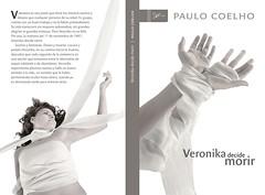 Veronika decide morir (Zydeko) Tags: book libro bn aguilar editorial bookcover et diseo portada gonzalo 2007 paulocoelho veronikadecidemorir zydeko