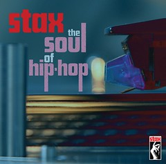 Stax the Soul of Hip Hop